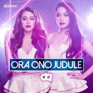 Download Lagu Duo Amor - Ora Ono Judule.mp3 Terbaru