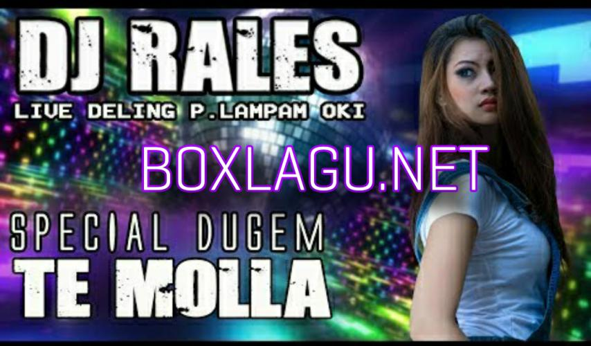 Download Lagu OT RALES Deling OKI - DJ TE MOLLA.mp3 Terbaru